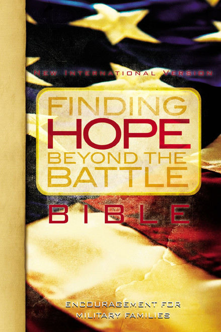 Finding Hope Beyond the Battle: A Bible for Military Families