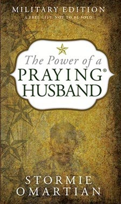 The Power of a Praying Husband Military Edition