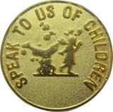 Speak To Us Of Children Lapel Pin