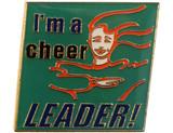 I'm a cheer LEADER! Lapel Pin