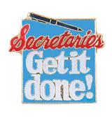 Secretaries Get it Done! Lapel Pin