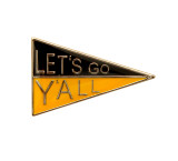 Let's Go Y'all Black Yellow Pennant Lapel Pin (LGY-107)