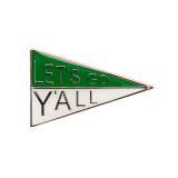 Let's Go Y'all Green / White Pennant Lapel Pin