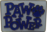 Paw Power (10 Color Options) Lapel Pin