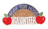 Work for Hugs Volunteer Lapel Pin