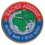 Teacher Assistant Helping Shape A Better World Lapel Pin