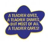 A Teacher Gives A Teacher Shares But Most of All A Teacher Cares Lapel Pin