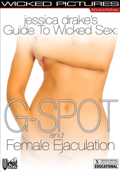 WPEDDVD-GSPOT-WW - Jessica Drake's Guide to Wicked Sex: G Spot & Female Ejaculation