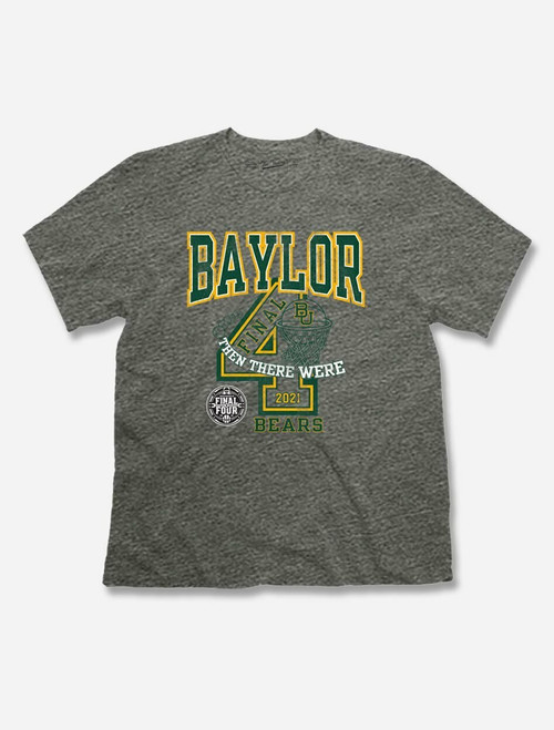 "Baylor Bears 2021 Final Four ""And Then There Were 4"" T-Shirt"