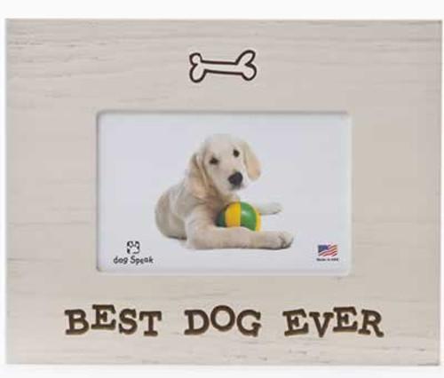 Dog Speak Best Dog Ever Picture Frame