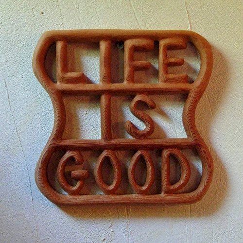 Life is Good Wood Carved Sign