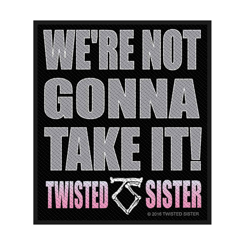Twisted Sister We're Not Gonna Take It Patch  SP2862