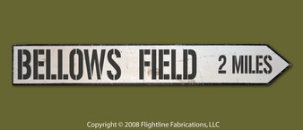 BELLOWS FIELD 2 MILES DIRECTIONAL SIGN