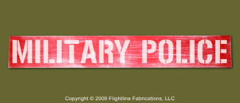 """MILITARY POLICE : Hand Made Wood Sign 4"""" x 24"""" Hand Distressed"""