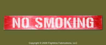 "NO SMOKING : Hand Made Wood Sign 4"" x 24"" Hand Distressed"