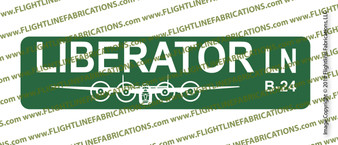 "LIBERATOR LANE Green Metal Street Sign 6"" x24"" (single side)  B-24 Liberator, WWII Bomber"