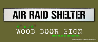 "Air Raid Shelter v1 4""x24"" Distressed Hand Made Wood Door Sign"