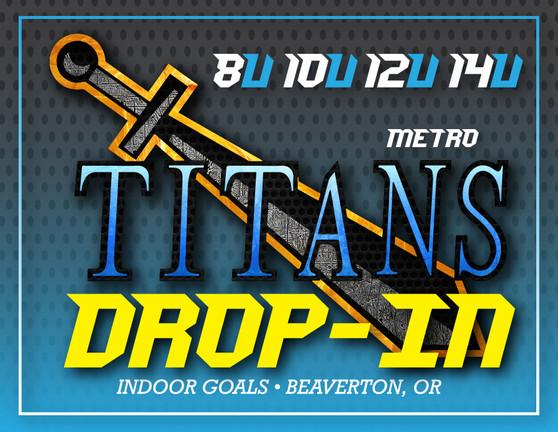 Titans Metro DROP-IN