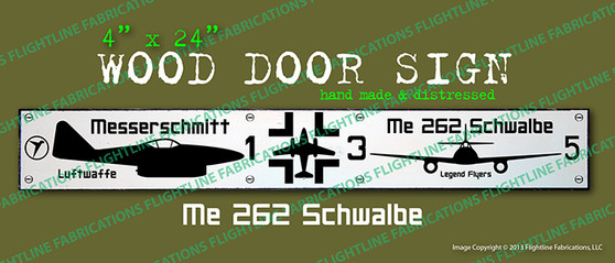 Legend Flyers WWII Messerschmitt ME-262 Wood Door Sign v1