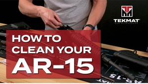 How to Properly Clean your AR-15 and More