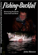 Fishing the Bucktail: Mastering Bucktails from Surf and Boat by John Skinner - 978145079499