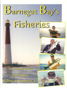 Barnegat Bay's Fisheries By Richard A. Henderson, Jr. - 978096584707