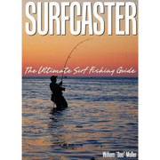 SURFCASTER, The Ultimate Surf Fishing Guide By W. Muller - 978145078263