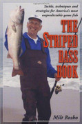 The Striped Bass Book By Milt Rosko - 781580801057