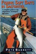 Fishing Soft Baits In Saltwater By Pete Barrett - 781580801484