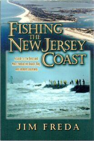 Fishing The New Jersey Coast By Jim Freda - 781580800920