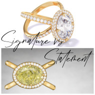 Signature vs Statement Engagement Rings: Axis