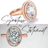 Signature vs Statement Engagement Rings