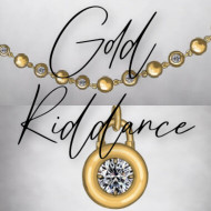Inspired by... Gold Riddance