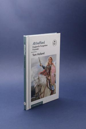 Aethelflaed: Englands Forgotten Founder (Ladybird Expert)