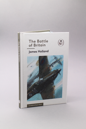The Battle of Britain (Ladybird Expert)