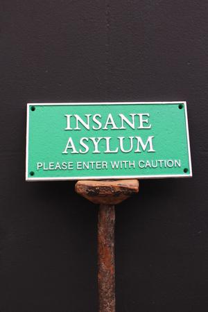 """Insane Asylum"" Wall Sign"