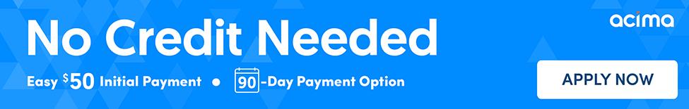 acima 90 day payment option