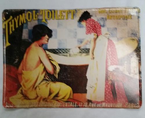 "Vintage Europe Metal Signs ""Thymol Toilett"""