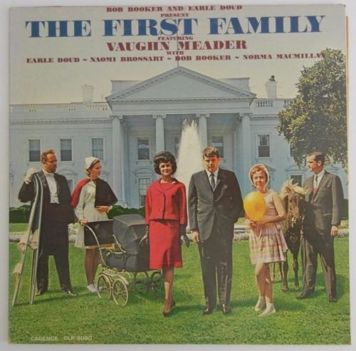 "THE FIRST FAMILY BOB BOOKER EARLE DOUD VAUGHN MEADER 12"" VINYL RECORD ALBUM 1962"