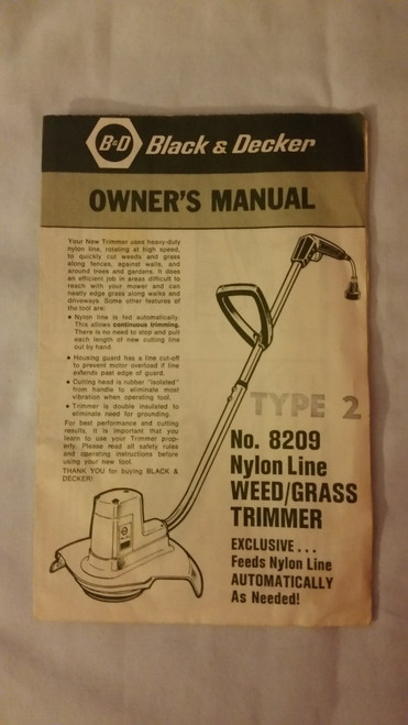 Black & Decker 8209 Nylon Line Grass Trimmer Owner Manual (8209)