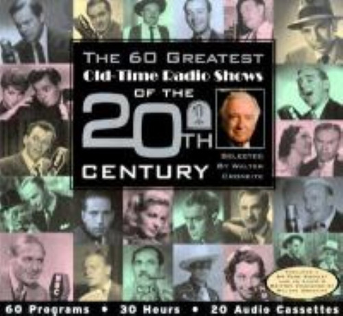 The 60 greatest old-time radio shows of the 20th Century (ISBN157019243X)
