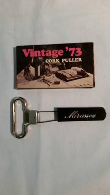 "Vintage `73 Cork Puller ""Mirassou 125 th Anniversary"" (73)"