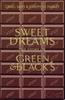 Sams, Craig / Sweet Dreams : The Story of Green And Blacks (Large Paperback)