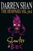 Shan, Darren / The Demonata - Volumes 3 and 4 - Slawter/Bec