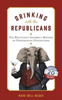 Will-Weber, Mark / Drinking with the Republicans (Hardback)