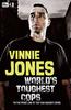 Jones, Vinnie / World's Toughest Cops (Hardback)