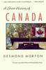 Morton, Desmond / A Short History of Canada (Large Paperback)