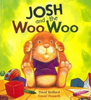 Bedford, David / Storytime: Josh and the Woo Woo (Children's Picture Book)