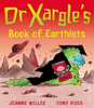 Willis, Jeanne / Dr Xargle's Book of Earthlets (Children's Picture Book)