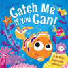 Styring, David / Catch Me If You Can (Children's Picture Book)